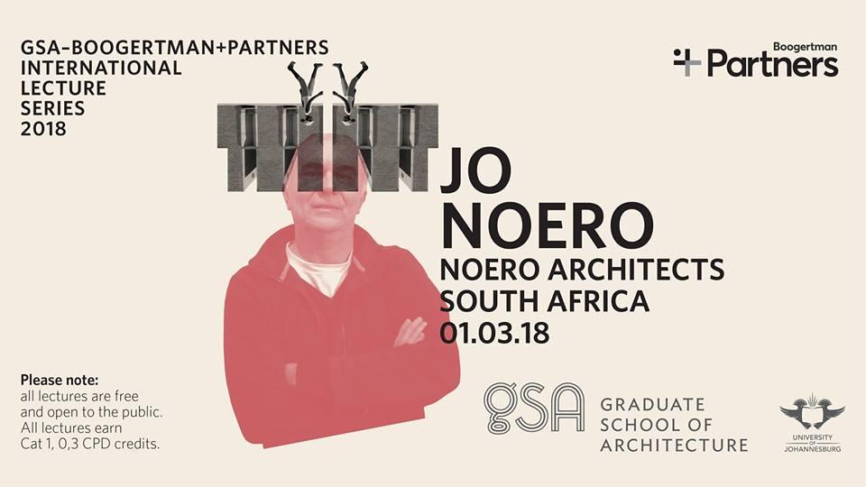 Lecture by Jo Noero – Some Ideas About Architecture